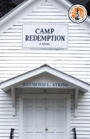 Camp Redemption : A novel